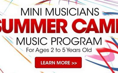 MINI MUSICIANS SUMMER CAMP MUSIC PROGRAM